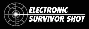 Electronic Survivor Shot